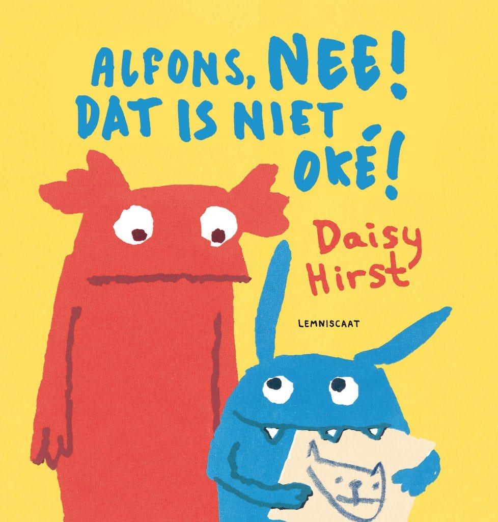 Alfons, NEE! Dat is niet oké